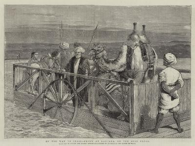 On the Way to India, Ferry at Kantara, on the Suez Canal-Samuel Edmund Waller-Giclee Print