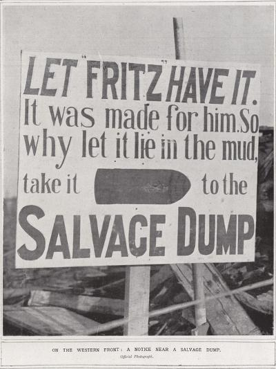 On the Western Front, a Notice Near a Salvage Dump--Photographic Print