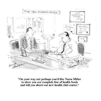 """On your way out perhaps you'd like Nurse Miller to show you our complete ?"" - Cartoon-Bernard Schoenbaum-Premium Giclee Print"