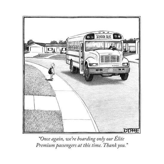 """""""Once again, we're boarding only our Élite Premium passengers at this time... - New Yorker Cartoon-Matthew Diffee-Premium Giclee Print"""