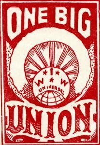 """One Big Union"", 1915"