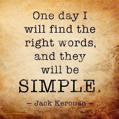 One Day - Jack Kerouac Classic Quote-Jeanne Stevenson-Art Print