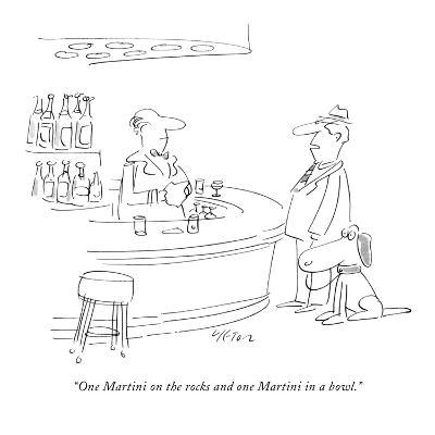 """""""One Martini on the rocks and one Martini in a bowl."""" - New Yorker Cartoon-Dean Vietor-Premium Giclee Print"""