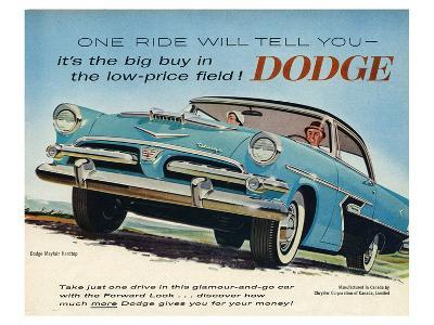 One Ride Will Tell You Dodge--Art Print