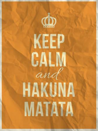 Keep Calm and Hakuna Matata Quote on Crumpled Paper Texture by ONiONAstudio
