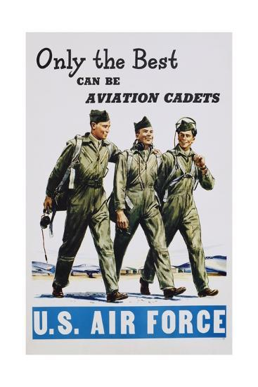Only the Best Can Be Aviation Cadets Recruitment Poster--Giclee Print