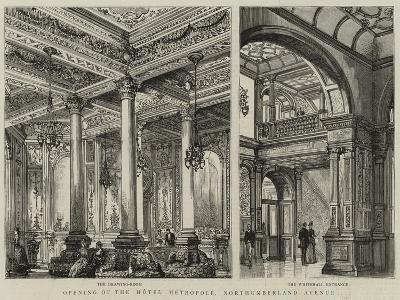 Opening of the Hotel Metropole, Northumberland Avenue--Giclee Print