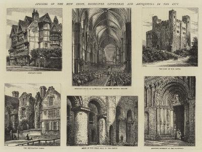 Opening of the New Choir, Rochester Cathedral and Antiquities in the City-Henry William Brewer-Giclee Print