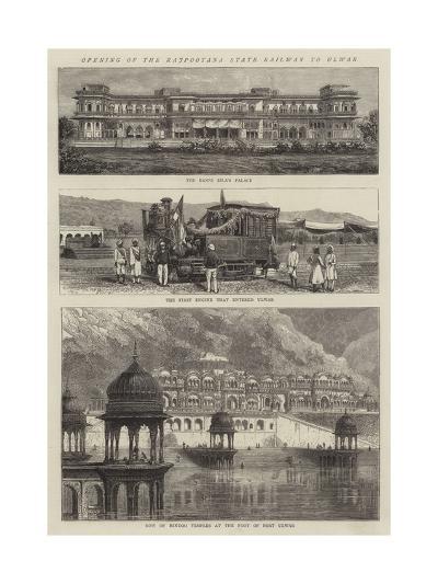 Opening of the Rajpootana State Railway to Ulwar--Giclee Print