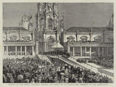 Opening of the Royal Holloway College for Women by the Queen, the Ceremony in the Quadrangle--Giclee Print