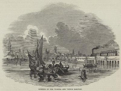 Opening of the Vicenza and Venice Railway--Giclee Print