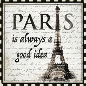 Paris is Always a Good Idea by Ophelia & Co^