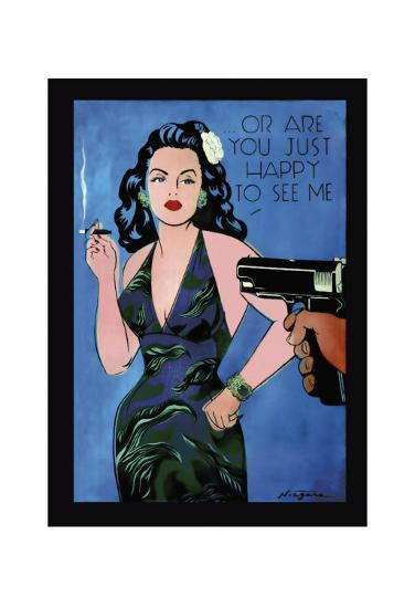 Or Are You Just Happy to See Me-Niagara-Art Print