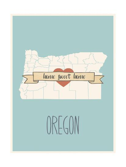 Oregon State Map Home Sweet Home Art Print By Lila Fe Art Com