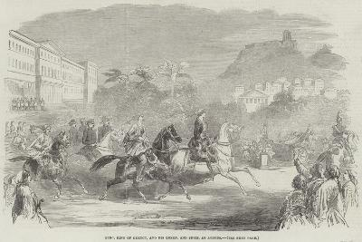 Otho, King of Greece, and His Queen, and Suite, at Athens--Giclee Print