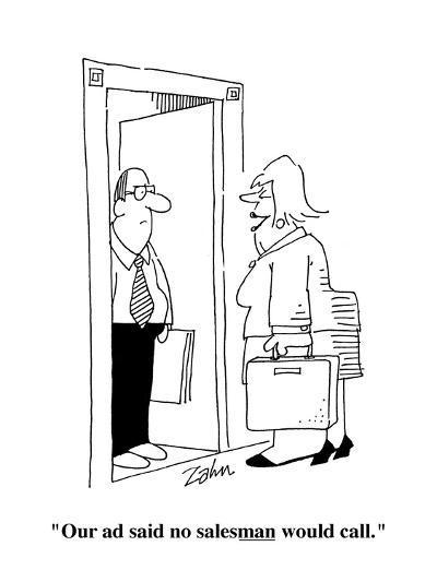 """""""Our ad said no salesman would call."""" - Cartoon-Bob Zahn-Premium Giclee Print"""