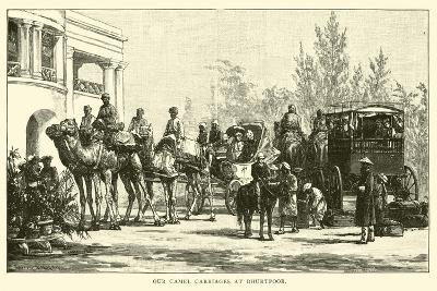 Our Camel Carriages at Bhurtpoor--Giclee Print