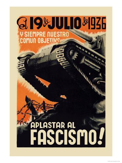 Our Common Objective Always: to Squash Fascism-Carles Fontsere-Art Print