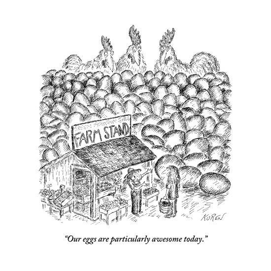 """""""Our eggs are particularly awesome today."""" - New Yorker Cartoon-Edward Koren-Premium Giclee Print"""