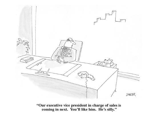 """Our executive vice president in charge of sales is coming in next.  You'l?"" - Cartoon-Jack Ziegler-Premium Giclee Print"
