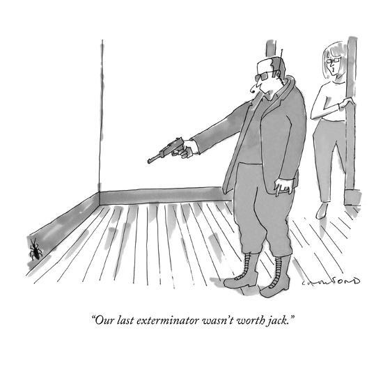 """Our last exterminator wasn't worth jack."" - New Yorker Cartoon-Michael Crawford-Premium Giclee Print"