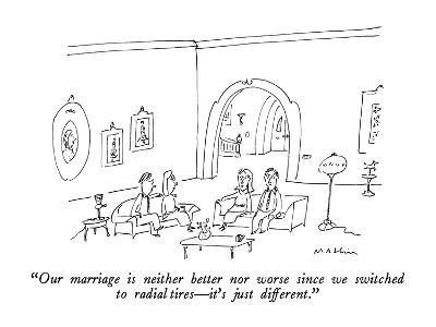 """""""Our marriage is neither better nor worse since we switched to radial tire?"""" - New Yorker Cartoon-Michael Maslin-Premium Giclee Print"""