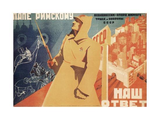 Our Reply to the Pope, Osoaviakhim Is the Support of Peaceful Labour and Defence-Roman Vasilyevich Gershanik-Giclee Print