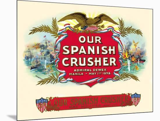 Our Spanish Crusher- Witsch & Schmitt Lihto.-Mounted Art Print