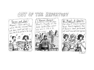 Out of the Repertory - New Yorker Cartoon-Roz Chast-Premium Giclee Print