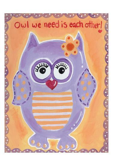 Owl We Need-Tammy Hassett-Art Print
