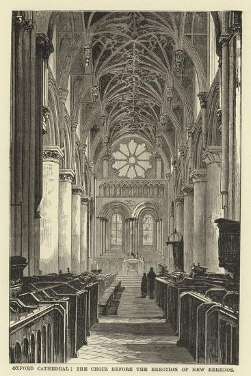 Oxford Cathedral, the Choir before the Erection of New Reredos--Giclee Print