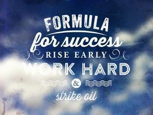 Quote Typographical Poster, Vector Design. Formula for Success: Rise Early, Work Hard, Strike Oil by Ozerina Anna