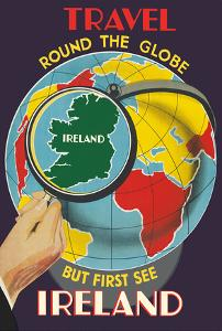 Ireland - Travel Round The Globe But First See Ireland by Pacifica Island Art