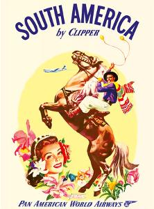 South America by Clipper - Pan American World Airways - Argentinian Gaucho by Pacifica Island Art