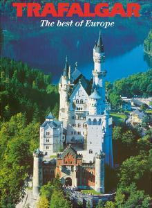 Trafalgar Tours - The Best of Europe - Neuschwanstein Castle - Bavaria, Germany by Pacifica Island Art