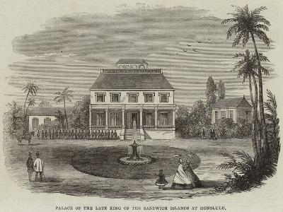 Palace of the Late King of the Sandwich Islands at Honolulu--Giclee Print
