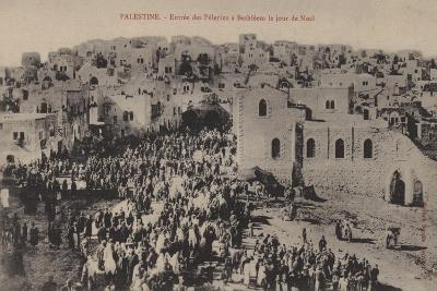 Palestine, Entry of the Pilgrims to Bethlehem on Christmas Day--Giclee Print