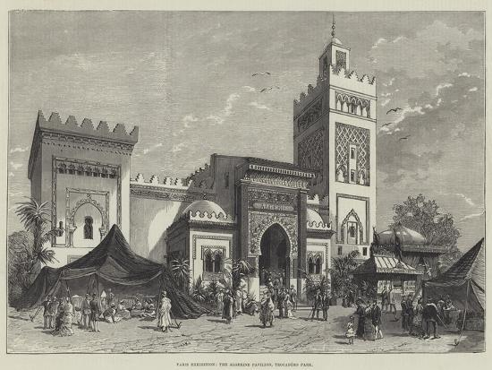 Paris Exhibition, the Algerine Pavilion, Trocadero Park--Giclee Print