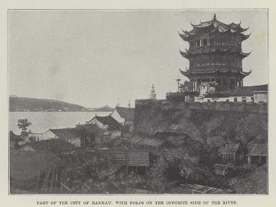 Part of the City of Hankau, with Forts on the Opposite Side of the River--Giclee Print