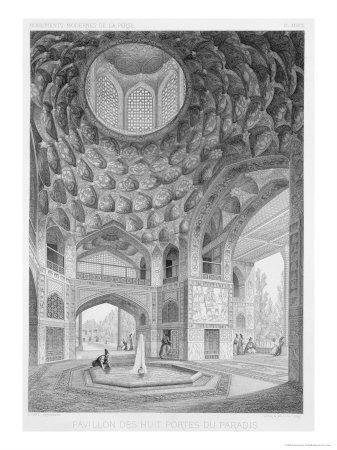 Pavilion of the Eight Paradises, in Isfahan, Voyage Pittoresque of Persia, Engraved by H.Lecoq