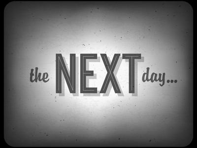 Old Cinema Phrase (The Next Day...)