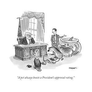 """""""A pet always boosts a President's approval rating."""" - Cartoon by Pat Byrnes"""