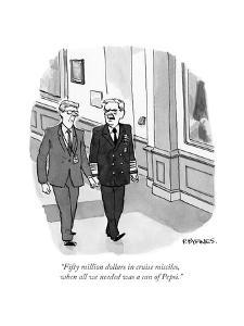 """""""Fifty million dollars in cruise missiles, when all we needed was a can of?"""" - Cartoon by Pat Byrnes"""