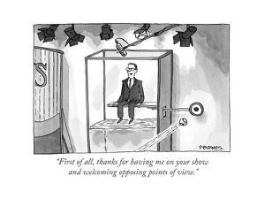"""""""First of all, thanks for having me on your show and welcoming opposing po?"""" - Cartoon by Pat Byrnes"""