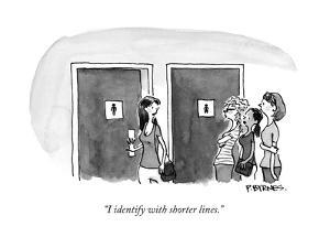 """""""I identify with shorter lines."""" - New Yorker Cartoon by Pat Byrnes"""