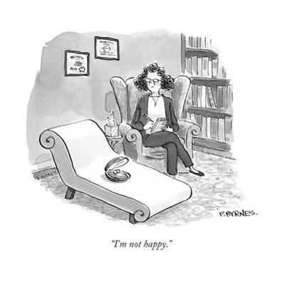 """I'm not happy."" - Cartoon by Pat Byrnes"