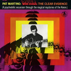 Pat Martino - Baiyina (the Clear Evidence)