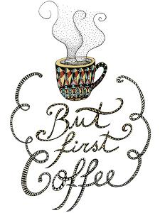 First Coffee by Patricia Pino