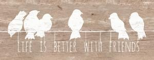 Life is Better with Friends by Patricia Pinto