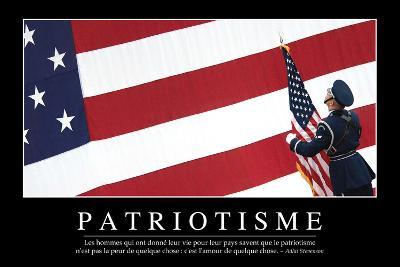 Patriotisme: Citation Et Affiche D'Inspiration Et Motivation--Photographic Print